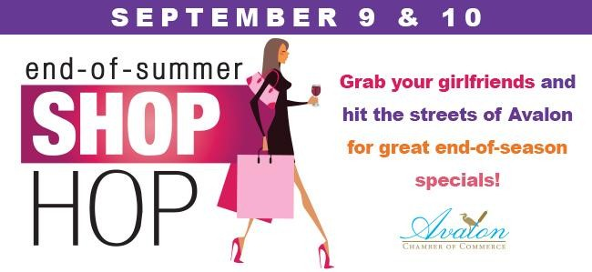 2a403089622 Avalon Chamber of Commerce End of Summer Shop Hop September 9-10th ...